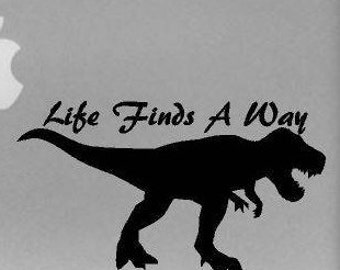 Life Finds A Way Decal
