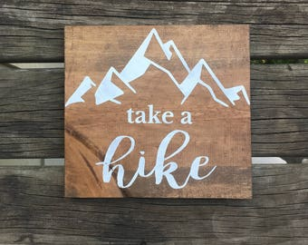 Take a Hike Sign, Take a Hike Wood Sign, Hiking Sign, Mountains Sign