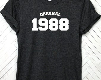 Original 1988, Thirty AF, 30 af, 30th birthday, birthday shirt, lets talk thirty, thirty and flirty, 30th birthday shirt, thirty and thirsty