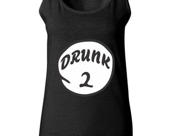 Drunk 2 The Most Popular Funny Women Tank Tops Sleeveless Tops Best Seller Designed Women Tanks