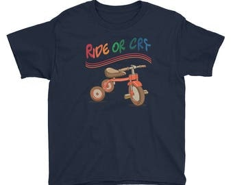Ride or Cry Adorable Shirt Cute Kids Tee Bike Toys Play Youth Short Sleeve T-Shirt