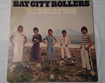 Bay City Rollers, Dedication