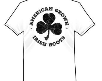 irish american - american grown irish roots teeshirt
