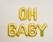 OH BABY Gold Balloons, Oh Baby Shower Theme, Oh Babies, Baby Shower Balloons, Gold Baby Balloons, Oh Baby Balloons, Oh Baby Theme