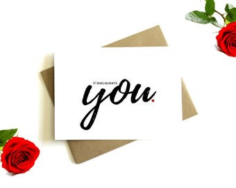 It Was Always You Card - Wedding Day Card, Groom Card, Bride Card, On Our Wedding Day Card, Love Card, Anniversary Card, To My Husband