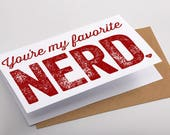 Nerdy Valentine's Day Card Favorite Nerd Greeting Card Geekery Nerdy Funny Valentines Day Geeky Card You're My Favorite Nerd Kraft Envelope