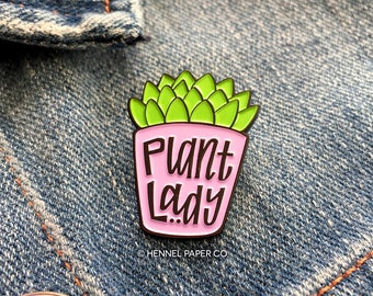 Plant Lady Enamel Pin - Lapel Pin - Mothers Day Gift - Succulent Pin - Gift for Gardener - Green Thumb Gift - Hennel Paper Co. - PIN10