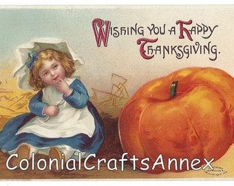Antique Postcard - International Art Publishing Company - Little Girl and Pumpkin - Wishing You a Happy Thanksgiving - 1909