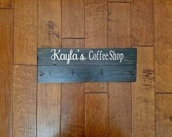 Coffee Cup Holder - Coffee Mug Holder - Coffee Cup Rack - Coffee Mug Rack - Wood Sign - Coffee Shop Sign - Coffee Shop
