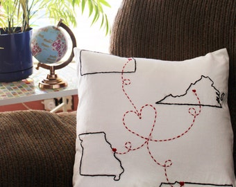 Hand Embroidered Long Distance Pillow or Pillowcase with 4 States - Military Gifts - Military Family Gift - Deployment Gift - Valentine Gift