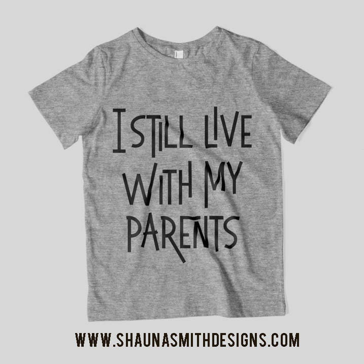 I Still Live With My Parents SVG