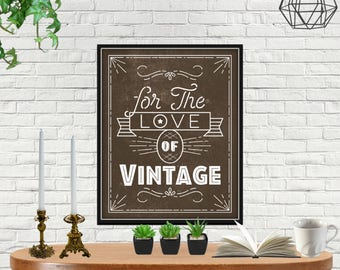 For The Love Of Vintage, Vintage Lovers, Love Vintage, Vintage Print Art, Vintage Printable Art, Vintage Wall Art Print, Vintage Wall Art