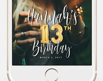 LIMITED TIME! Snapchat Geofilter Birthday, Snapchat Birthday Geofilter, 13th Birthday Gift for Her, Birthday Filter, Gold Balloons bir10_13