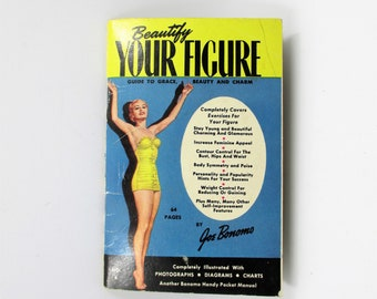 Beautify Your Figure by Joe Bonomo 1953 - Health and Beauty Booklet - Mid Century Fitness Guide - Pocket Book Exercise