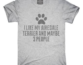 Funny Airedale Terrier T-Shirt, Hoodie, Tank Top, Gifts