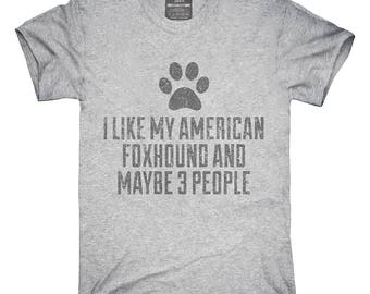 Funny American Foxhound T-Shirt, Hoodie, Tank Top, Gifts