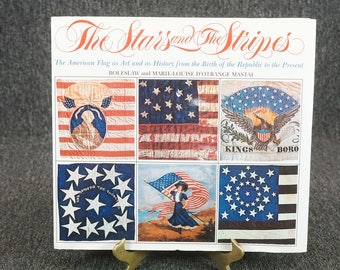 The Stars And Stripes The American Flag As Art And As History By Boleslaw C.1973