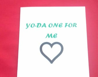 Yo-Da One For Me Anniversary  Card, Stars Wars Fan, Yoda Inspired, Geek Cards, Card For Him, Card For Her, Birthday Or Anniversary Cards