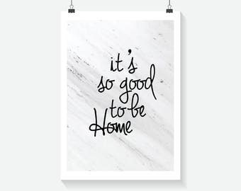It's Good To Be Home Print - Home Decor - Hippie Art Print -  Art Print - Summer Print- Floral Print- Supernatural