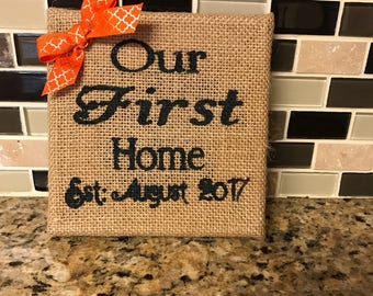 Our first home burlap canvas
