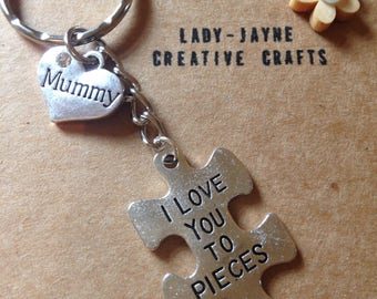 Mummy i love you to pieces keyring. Special mum. Mother's Day. New mum