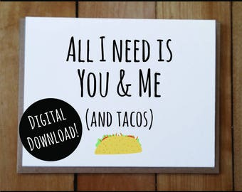 You and Me and Tacos: DIGITAL Valentine's Day Card, Anniversary Card, Love Card, Friendship Card