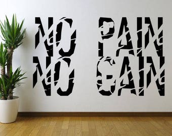 No Pain No Gain Wall Decal Motivational Wall Decal Custom Made Customize Size And Color