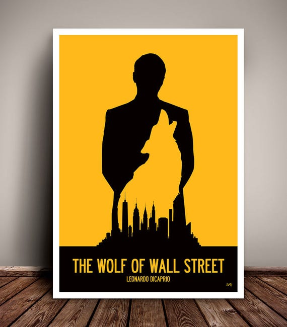 The Wolf Of Wall Street // Leonardo DiCaprio // Martin Scorsese // Minimalist Movie Poster // Unique A4 / A3 Art Print