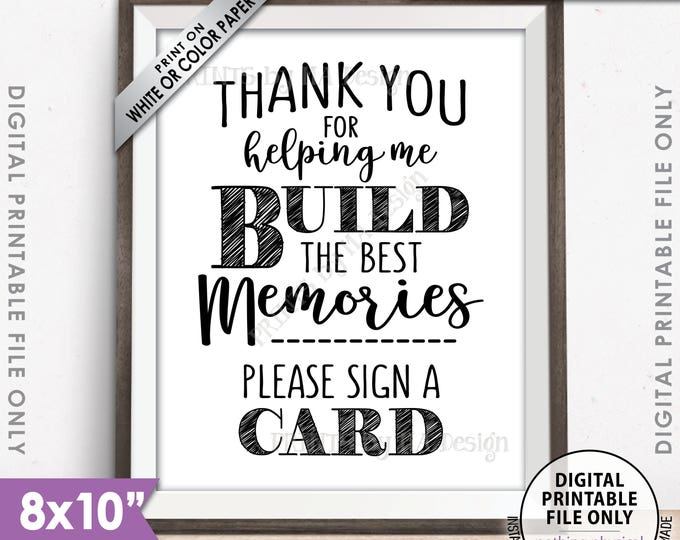 """Thank You for Helping Me Build Memories Please Sign a Card, Graduation Party, Retirement Party, Birthday, 8x10"""" Printable Instant Download"""