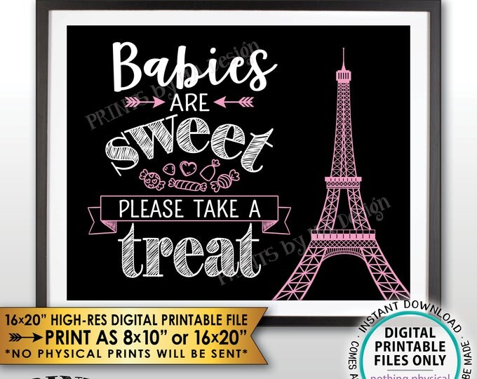 Babies are Sweet Please Take a Treat Paris Theme Baby Shower Candy Bar, Eiffel Tower Paris Candy, Black/White/Pink PRINTABLE Treat Sign <ID>