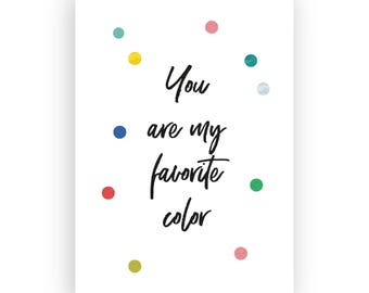 Postcard ' You are my favorite color '