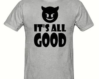 It's all good t shirt, children's t shirt sizes 5-15 years,little devil t shirt,kid's t shirt