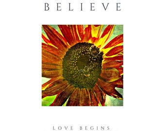 Believe, Bee, Blessing, Original, Quotes, Inspiration, Uplifting Words, Unique Gift, Fine Art, Sunflower Decor, Send Sunshine, Giclee Print