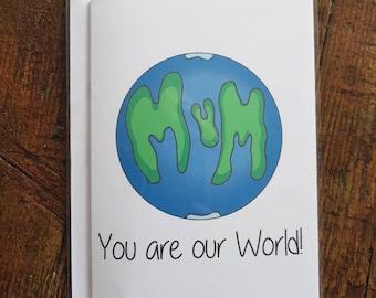 Mum Our World Card