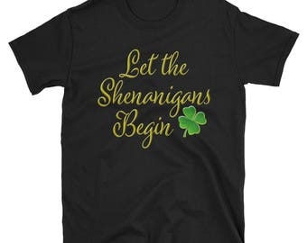 Saint Patricks Day Shirt, Shamrock Shirt, St Pattys Day, Irish Shirt, Lucky Shirt, Clover Shirt, Irish T Shirt, Funny Shenanigans T-Shirt
