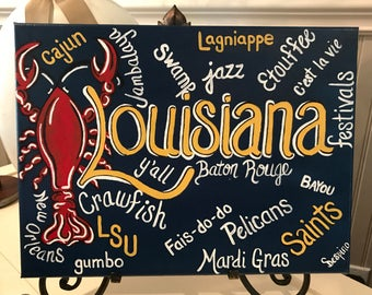 handmade / hand painted / Louisiana picture / Cajun painting / crawfish picture / New Orleans / Baton Rouge / LSU / Saints / Bayou