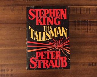 The Talisman by Stephen King and Peter Straub Hardcover Book with Dust Jacket/ 1984 Viking/ Horror