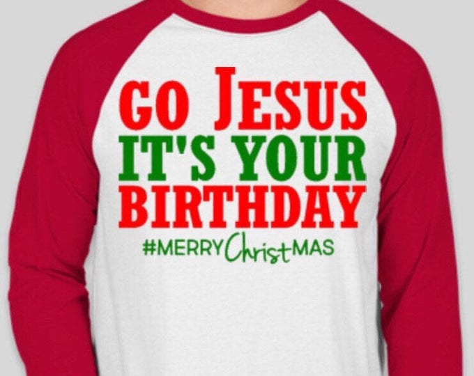 Go Jesus It's Your Birthday Baseball Tee