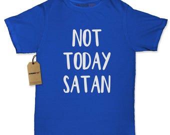Not Today Satan Womens T-shirt
