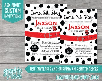Come, Sit Stay, Dalmatian Personalized Birthday Invitation | 4x6 or 5x7, Digital File or Printed