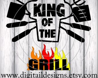 King of the Grill SVG - dxf - png - eps - fcm - ai - Cut file - Silhouette - Cricut - Camping SVG -  BBQ svg - Dad svg - Father's Day