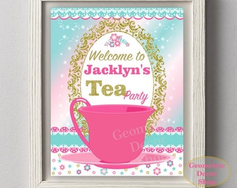 Tea Party Welcome Sign Pink Teal Gold birthday party shabby chic table gift sign flowers WSTea1