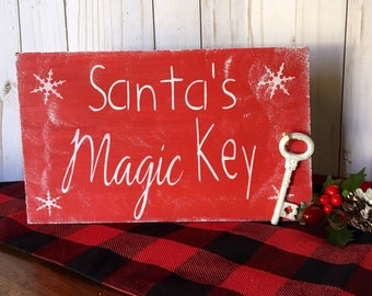 Christmas Wood Sign - Santa Magic Key Sign - Santa Sign - Christmas Decoration - Christmas Decoration - Santa's Magic Key Sign