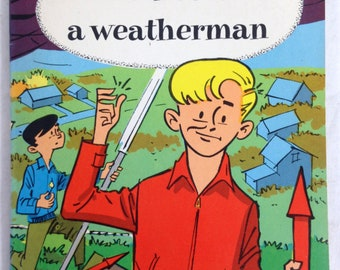 Vintage 1953 - Oliver Becomes a Weatherman child book by Jack bechdolt
