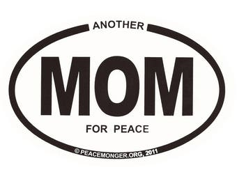 OS012 - Another MOM for Peace Oval ID Sticker or Magnet
