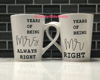 Anniversary mugs - years being Mr. and Mrs. Always Right set