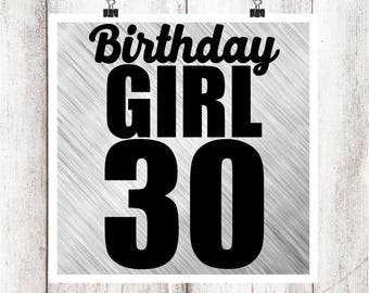 Birthday Girl 30 SVG/DXF/EPS file
