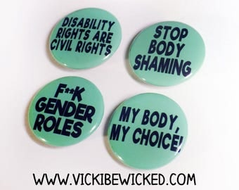 Social Justice, Equal Rights, Gender Roles, Civil Rights 1 Inch Pinback Buttons