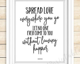 Spread love everywhere you go,  printable wall art, classroom decor, encouraging words, be kind, help others, Mother Teresa quote