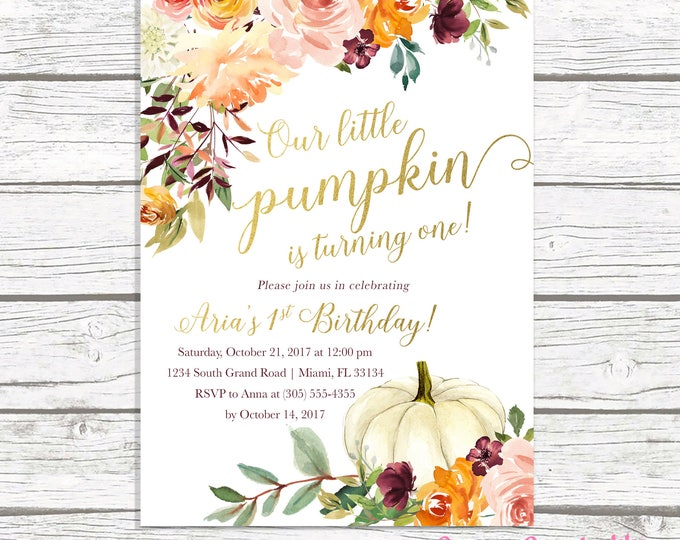 Pumpkin Birthday Invitation Girl, Little Pumpkin is Turning One, Fall Birthday Invitation, Floral Pumpkin Invite, First 1st Birthday Girl